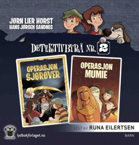 Operasjon Sjørøver ; Operasjon Mumie (lydbok)