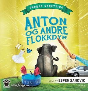 Anton og andre flokkdyr (lydbok) av Gudrun Sk