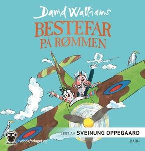 Bestefar på rømmen (lydbok) av David Walliams