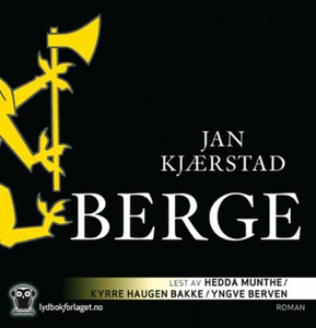 Berge (lydbok) av Jan Kjærstad