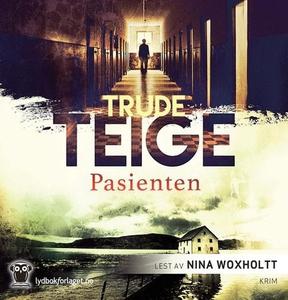 Pasienten (lydbok) av Trude Teige