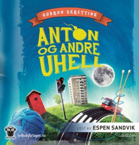 Anton og andre uhell (lydbok) av Gudrun Skret