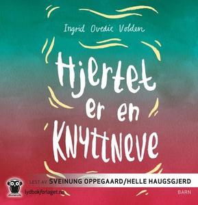 Hjertet er en knyttneve (lydbok) av Ingrid Ov