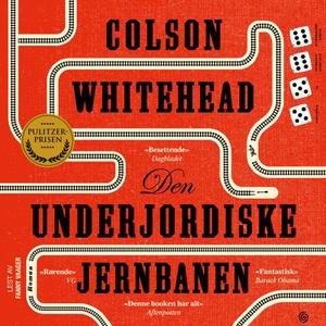 Den underjordiske jernbanen (lydbok) av Colso