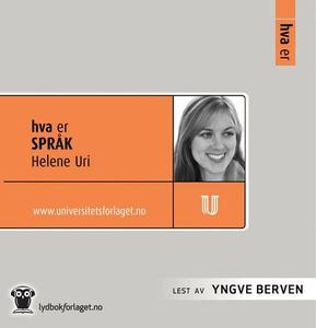 Hva er språk (lydbok) av Helene Uri