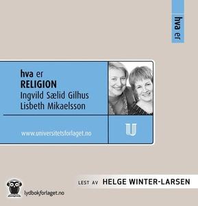 Hva er religion (lydbok) av Ingvild Sælid Gil