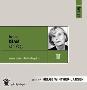 Hva er islam (lydbok) av Kari Vogt