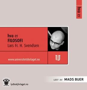 Hva er filosofi (lydbok) av Lars Fr. H. Svend