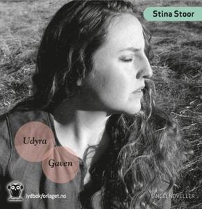 Udyra ; Gaven (lydbok) av Stina Stoor