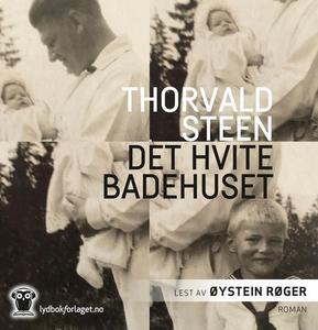 Det hvite badehuset (lydbok) av Thorvald Stee