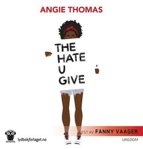 The hate u give (lydbok) av Angie Thomas
