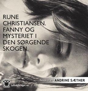 Fanny og mysteriet i den sørgende skogen (lyd