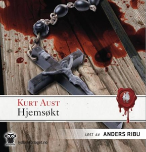 Hjemsøkt (lydbok) av Kurt Aust