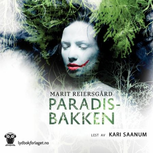 Paradisbakken (lydbok) av Marit Reiersgård