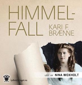 Himmelfall (lydbok) av Kari F. Brænne