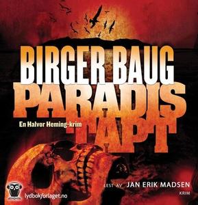 Paradis tapt (lydbok) av Birger Baug