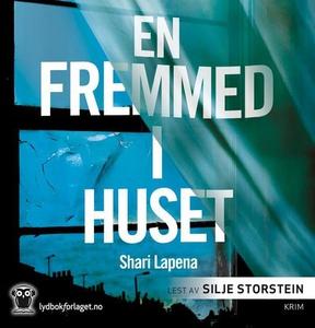 En fremmed i huset (lydbok) av Shari Lapena