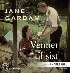 Venner til sist (lydbok) av Jane Gardam