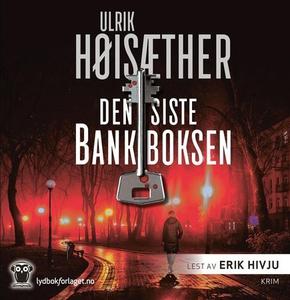 Den siste bankboksen (lydbok) av Ulrik Høisæt