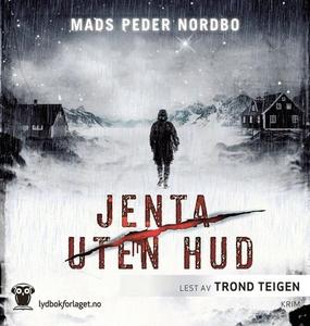 Jenta uten hud (lydbok) av Mads Peder Nordbo