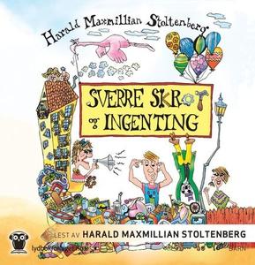 Sverre Skrot og ingenting (lydbok) av Harald