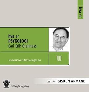 Hva er psykologi (lydbok) av Carl Erik Grenne