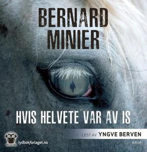 Hvis helvete var av is (lydbok) av Bernard Mi
