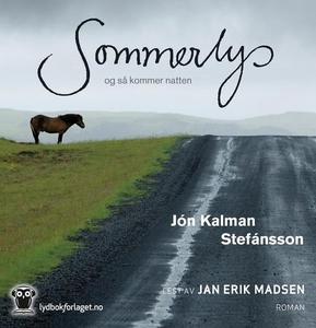 Sommerlys, og så kommer natten (lydbok) av Jó