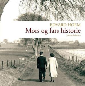 Mors og fars historie (lydbok) av Edvard Hoem