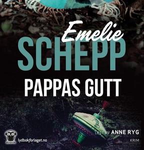 Pappas gutt (lydbok) av Emelie Schepp