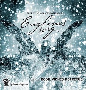 Englenes sorg (lydbok) av Jón Kalman Stefánss