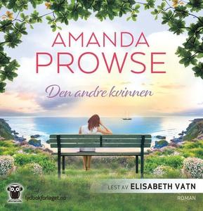 Den andre kvinnen (lydbok) av Amanda Prowse