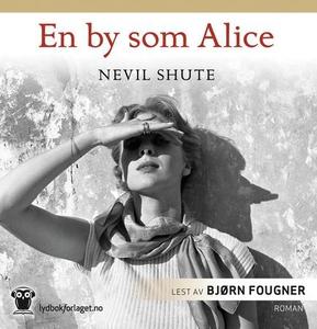 En by som Alice (lydbok) av Nevil Shute