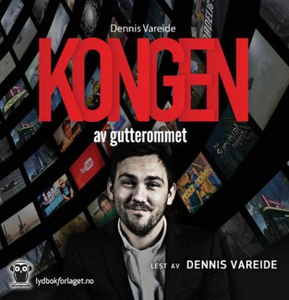 Kongen av gutterommet (lydbok) av Dennis Vare
