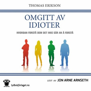 Omgitt av idioter (lydbok) av Thomas Erikson