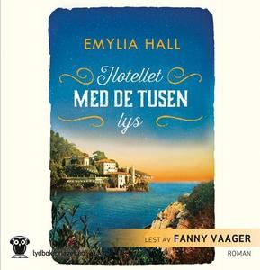 Hotellet med de tusen lys (lydbok) av Emylia
