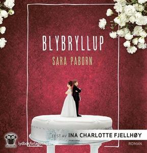 Blybryllup (lydbok) av Sara Paborn