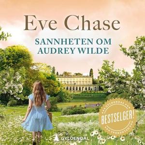 Sannheten om Audrey Wilde (lydbok) av Eve Cha