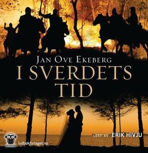 I sverdets tid (lydbok) av Jan Ove Ekeberg