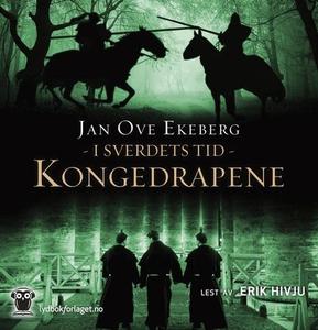 Kongedrapene (lydbok) av Jan Ove Ekeberg