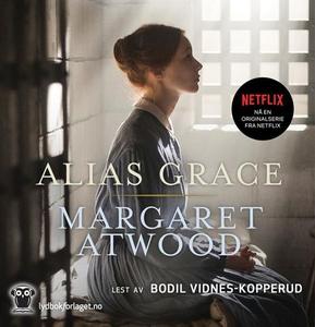 Alias Grace (lydbok) av Margaret Atwood