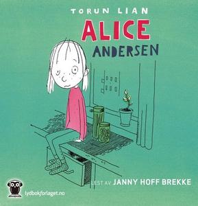 Alice Andersen (lydbok) av Torun Lian