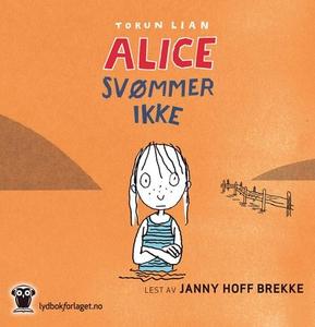 Alice svømmer ikke (lydbok) av Torun Lian