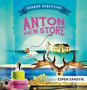 Anton den store (lydbok) av Gudrun Skretting