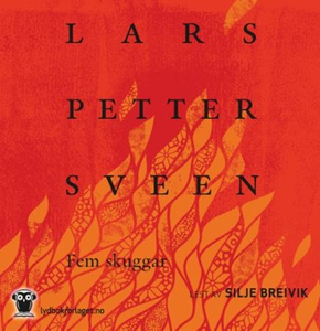 Fem skuggar (lydbok) av Lars Petter Sveen