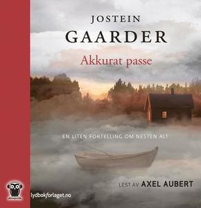 Akkurat passe (lydbok) av Jostein Gaarder