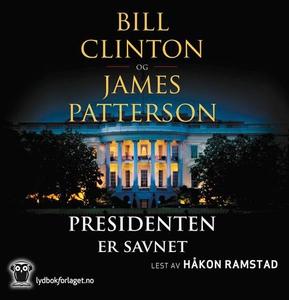 Presidenten er savnet (lydbok) av Bill Clinto