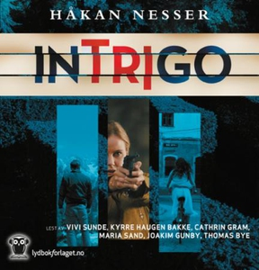 Intrigo (lydbok) av Håkan Nesser