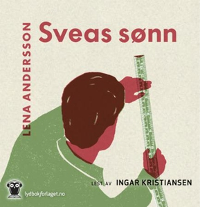 Sveas sønn (lydbok) av Lena Andersson