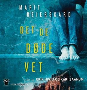 Det de døde vet (lydbok) av Marit Reiersgård
